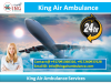 Choose and Go By the King Air Ambulance Service in Guwahati