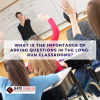 What is the Importance of Asking Questions in the Long-run Classrooms?